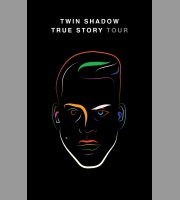 Twin Shadow: True Story Spring Tour Poster, 2013