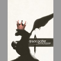 Grace Potter And The Nocturnals: Wilmington, DE Show Poster, 2012 Shaw