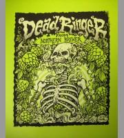 Northern Brewer: Dead Ringer Art Poster, 2012 Dwitt