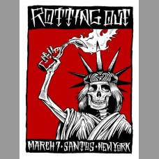 Rotting Out: Santos, NYC Show Poster, 2014 Unitus