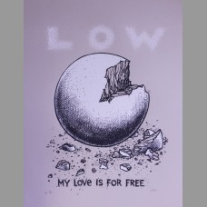 Low: My Love Is For Free Tour Poster, 2010 Dwitt